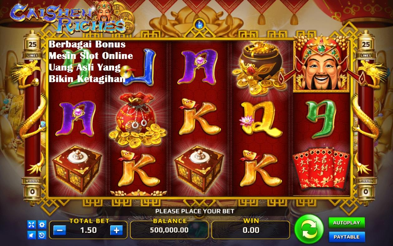 Berbagai Bonus Mesin Slot Online Uang Asli Yang Bikin Ketagihan